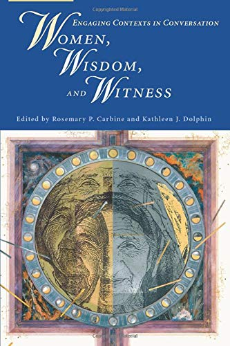 9780814680643: Women, Wisdom, and Witness: Engaging contexts in Conversation