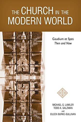 9780814682708: The Church in the Modern World: Gaudium et Spes Then and Now