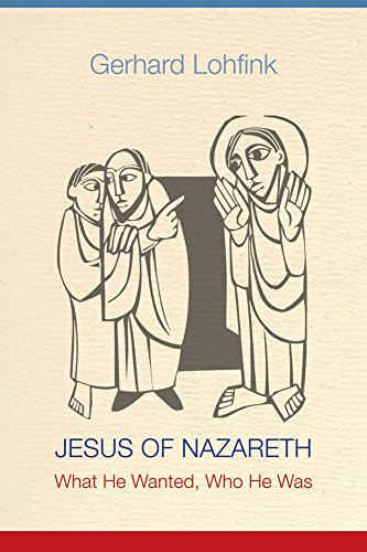 9780814683088: Jesus of Nazareth: What He Wanted, Who He Was