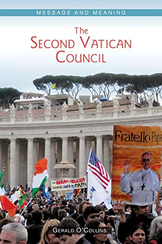 9780814683118: The Second Vatican Council: Message and Meaning