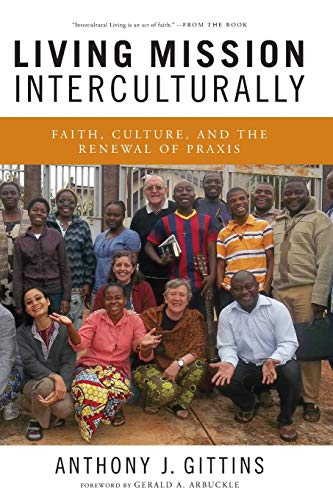 9780814683187: Living Mission Interculturally: Faith, Culture, and the Renewal of Praxis