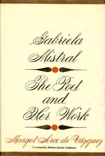9780814700105: Gabriela Mistral: The Poet and Her Work