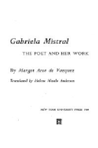 Gabriela Mistral: The Poet and Her Work: Margot Arce de