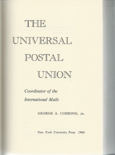 9780814700945: The Universal Postal Union