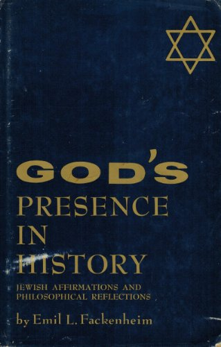 9780814701423: God's Presence in History: Jewish Affirmations and Philosophical Reflections