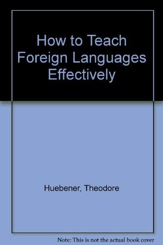 9780814702093: How to Teach Foreign Languages Effectively