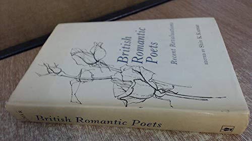 British Romantic Poets : Recent Revaluations: Shiv K. Kumar