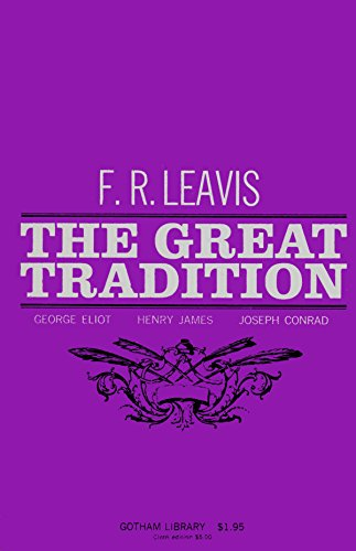 The Great Tradition: F. R. Leavis