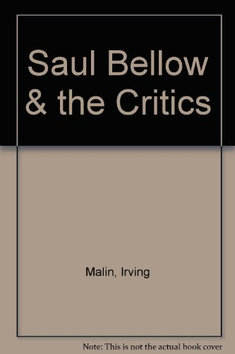 9780814702871: Saul Bellow and the Critics