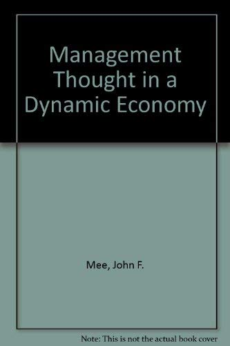 9780814702963: Management Thought in a Dynamic Economy