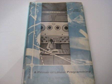 A Primer of Linear Programming: Kurt Meisels