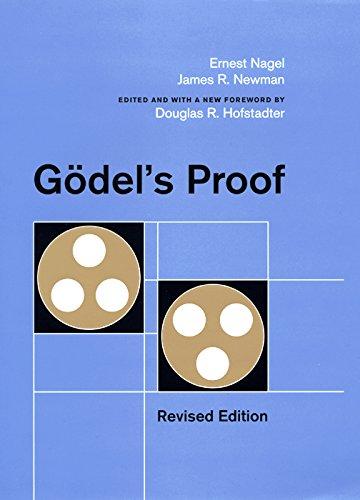 Godel's Proof: Nagel, Ernest; Newman,