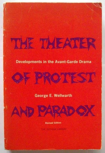 9780814704332: The Theater of Protest and Paradox: Developments in the Avant-Garde Drama