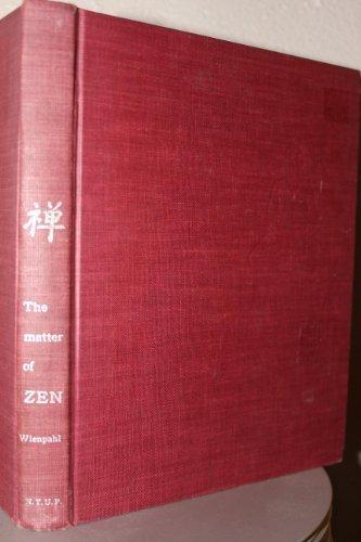 9780814704448: The Matter of Zen: A Brief Account of Zazen