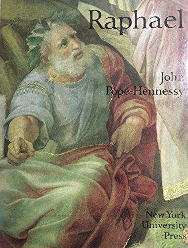Raphael (The Wrightsman Lectures) Pope-Hennessy, John: John Pope-Hennessy