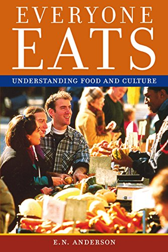 9780814704950: Everyone Eats: Understanding Food and Culture