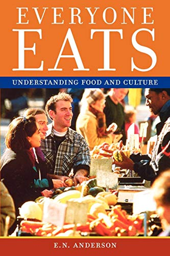 9780814704967: Everyone Eats: Understanding Food and Culture