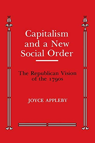 9780814705834: Capitalism and a New Social Order: The Republican Vision of the 1790s