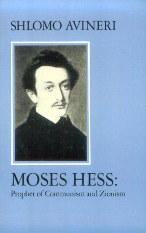 9780814705872: Moses Hess: Prophet of Communism and Zionism (Modern Jewish Masters)
