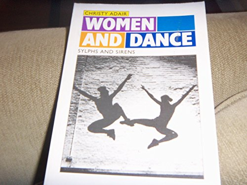 9780814706220: Women and Dance: Sylphs and Sirens