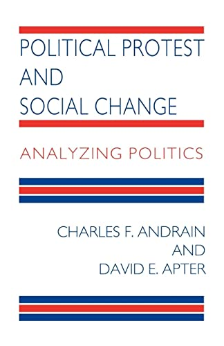 9780814706343: Political Protest and Social Change: Analyzing Politics