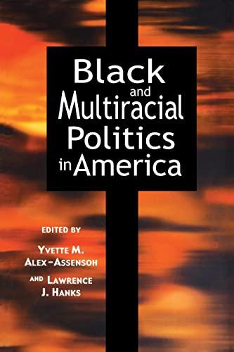 9780814706626: Black and Multiracial Politics in America