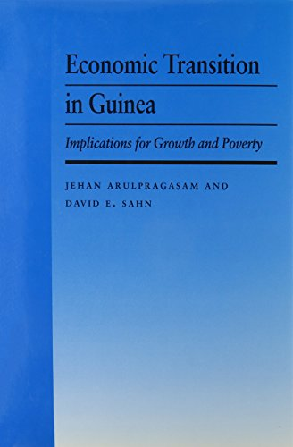 Economic Transition in Guinea Cornell Food Nutrition Policy Program Book