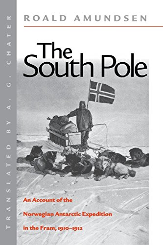 9780814706985: The South Pole: An Account of the Norwegian Antarctic Expedition in the Fram, 1910-1912