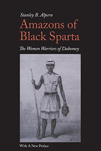 9780814707722: Amazons of Black Sparta: The Women Warriors of Dahomey