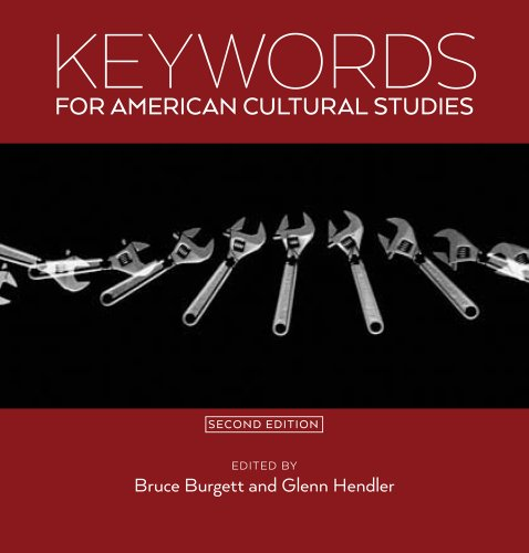9780814708019: Keywords for American Cultural Studies, Second Edition
