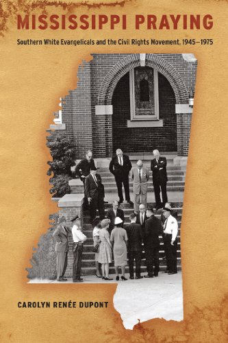 9780814708415: Mississippi Praying: Southern White Evangelicals and the Civil Rights Movement, 1945-1975