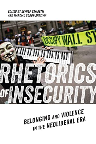 9780814708439: Rhetorics of Insecurity: Belonging and Violence in the Neoliberal Era (Social Science Research Council)