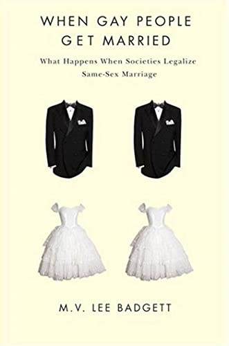 9780814709306: When Gay People Get Married: What Happens When Societies Legalize Same-Sex Marriage