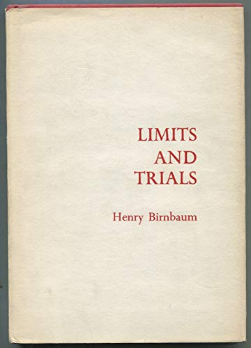 Limits and Trials (Contemporaries): Henry Birnbaum