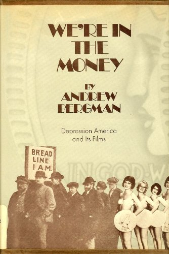 9780814709641: We're in the Money: Depression America and Its Films