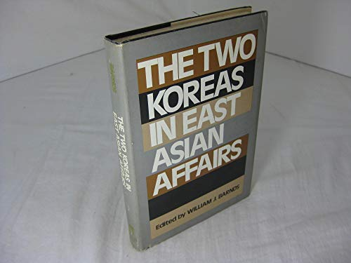 9780814709887: The Two Koreas in East Asian Affairs