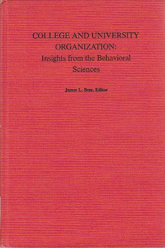9780814710494: College and University Organization: Insights from the Behavioral Sciences