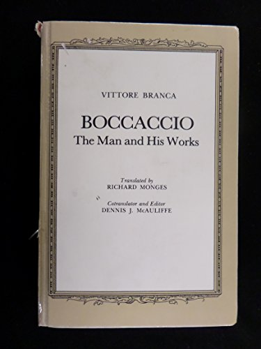 Boccaccio: The Man and His Works: Branca, Vittore