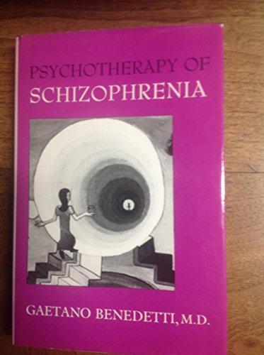 9780814710876: Psychotherapy of Schizophrenia