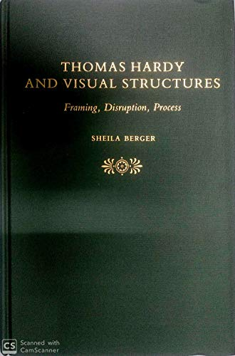 9780814711422: Thomas Hardy and Visual Structures: Framing, Disruption, Process