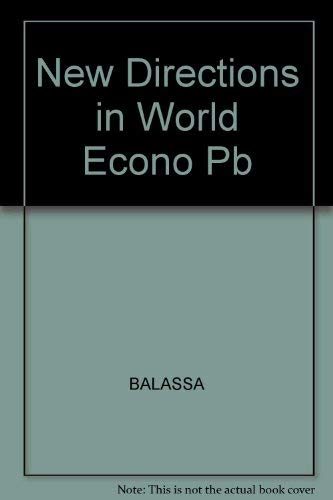9780814711668: New Directions in the World Economy