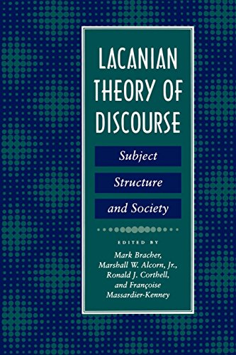 Lacanian Theory of Discourse : Subject, Structure,: Mark Bracher