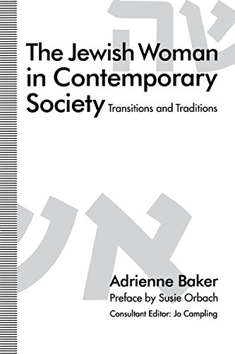 The Jewish Woman in Contemporary Society: Transitions and Traditions: Baker, Adrienne