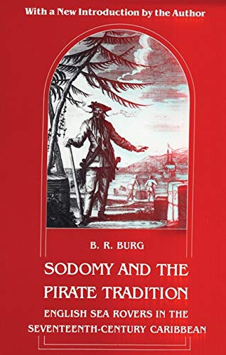 9780814712351: Sodomy and the Pirate Tradition: English Sea Rovers in the Seventeenth-Century Caribbean, Second Edition