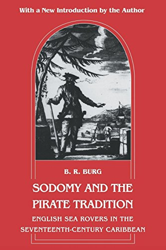 9780814712368: Sodomy and the Pirate Tradition: English Sea Rovers in the Seventeenth-Century Caribbean
