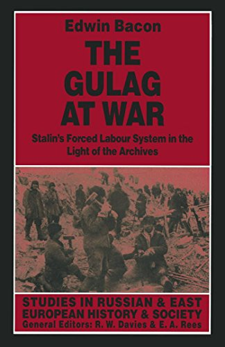 9780814712436: The Gulag at War: Stalin's Forced Labour System in the Light of the Archives