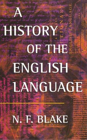 9780814712924: A History of the English Language