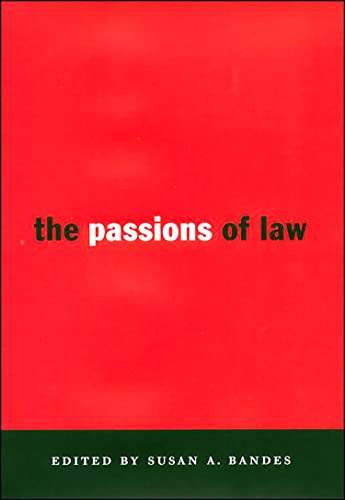 9780814713068: The Passions of Law (Critical America)