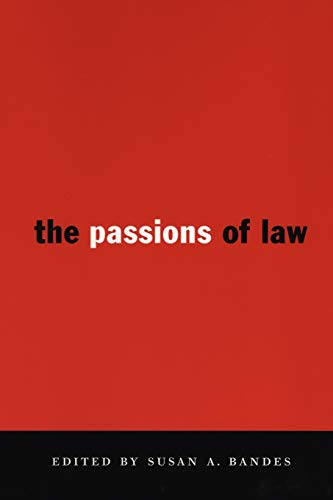 9780814713068: The Passions of Law (Critical America Series)
