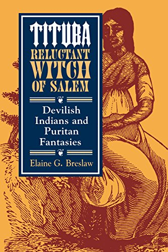 9780814713075: Tituba, Reluctant Witch of Salem: Devilish Indians and Puritan Fantasies (American Social Experience Series)